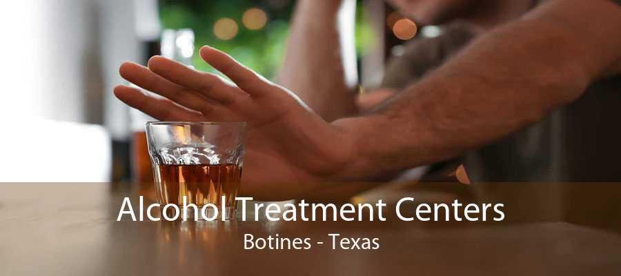 Alcohol Treatment Centers Botines - Texas