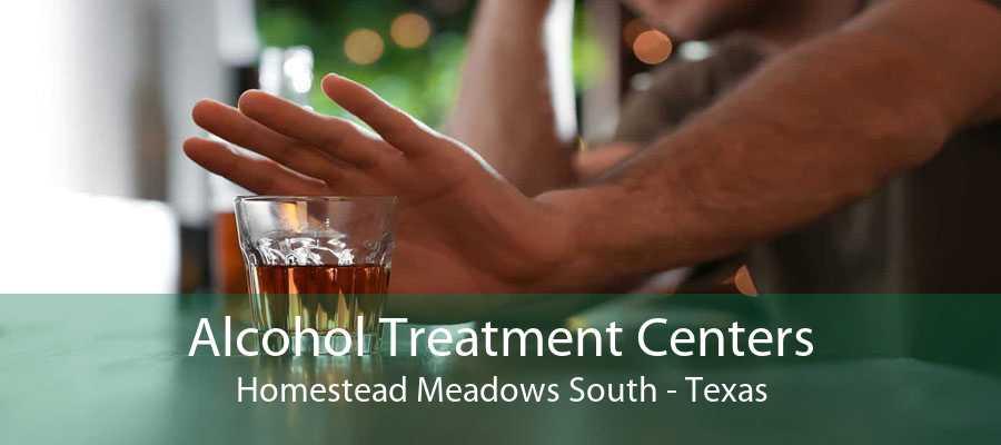 Alcohol Treatment Centers Homestead Meadows South - Texas
