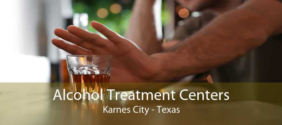 Alcohol Treatment Centers Karnes City - Texas