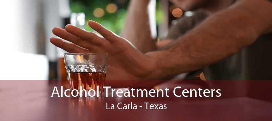 Alcohol Treatment Centers La Carla - Texas