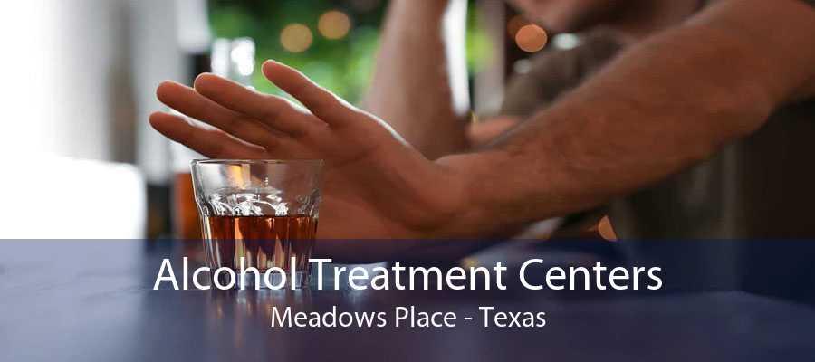 Alcohol Treatment Centers Meadows Place - Texas