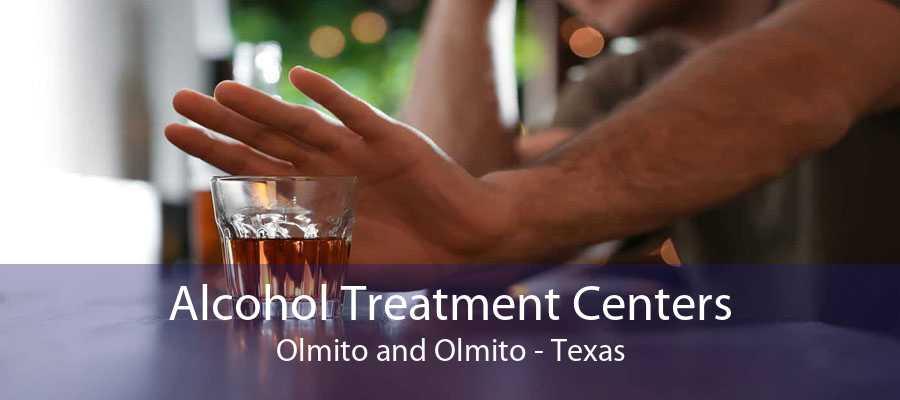 Alcohol Treatment Centers Olmito and Olmito - Texas