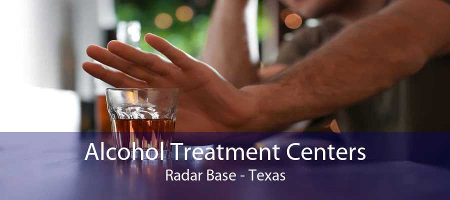 Alcohol Treatment Centers Radar Base - Texas