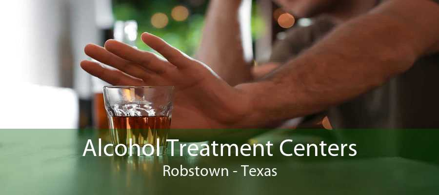 Alcohol Treatment Centers Robstown - Texas