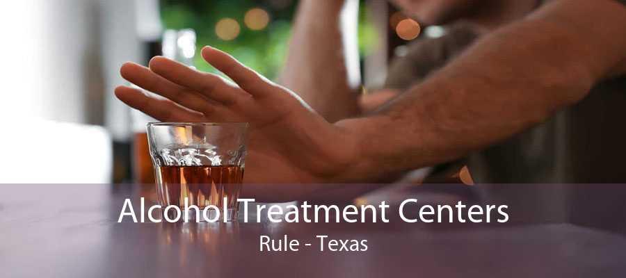 Alcohol Treatment Centers Rule - Texas