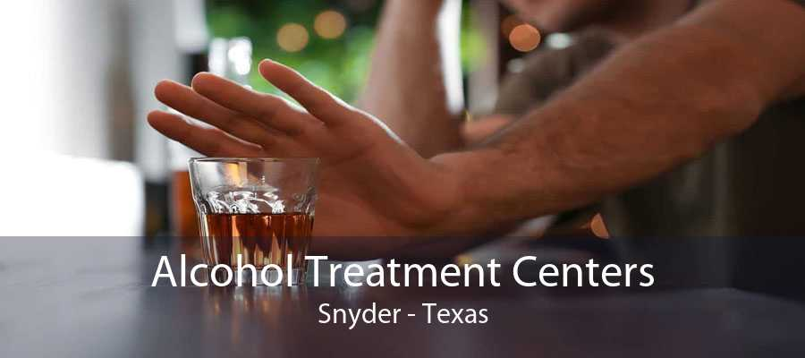 Alcohol Treatment Centers Snyder - Texas