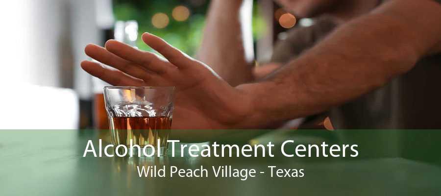 Alcohol Treatment Centers Wild Peach Village - Texas