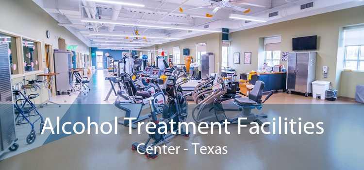 Alcohol Treatment Facilities Center - Texas