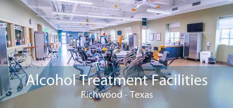 Alcohol Treatment Facilities Richwood - Texas