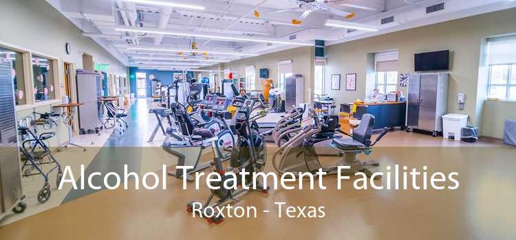 Alcohol Treatment Facilities Roxton - Texas