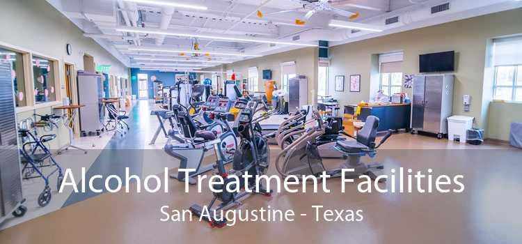 Alcohol Treatment Facilities San Augustine - Texas