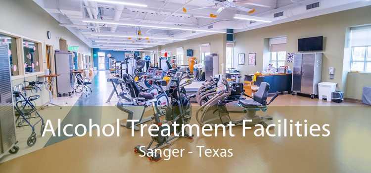 Alcohol Treatment Facilities Sanger - Texas
