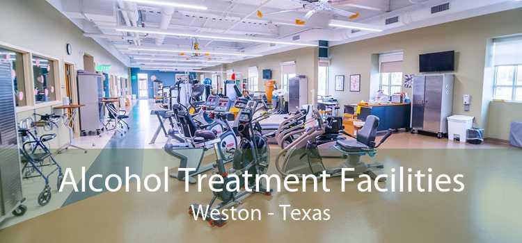 Alcohol Treatment Facilities Weston - Texas
