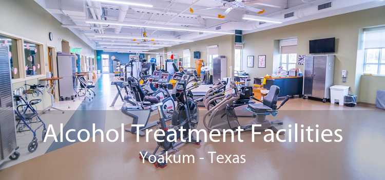 Alcohol Treatment Facilities Yoakum - Texas