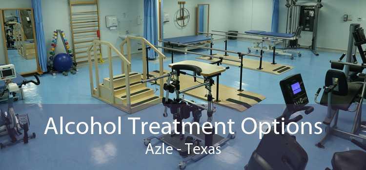Alcohol Treatment Options Azle - Texas
