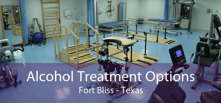 Alcohol Treatment Options Fort Bliss - Texas