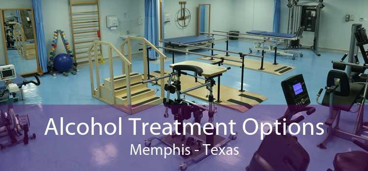 Alcohol Treatment Options Memphis - Texas