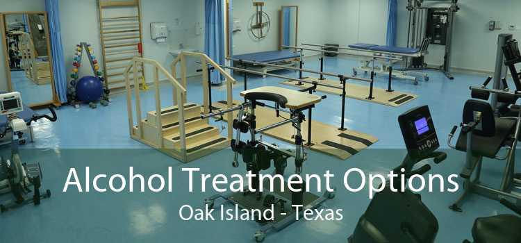 Alcohol Treatment Options Oak Island - Texas