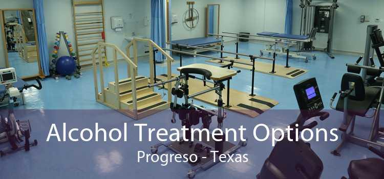 Alcohol Treatment Options Progreso - Texas