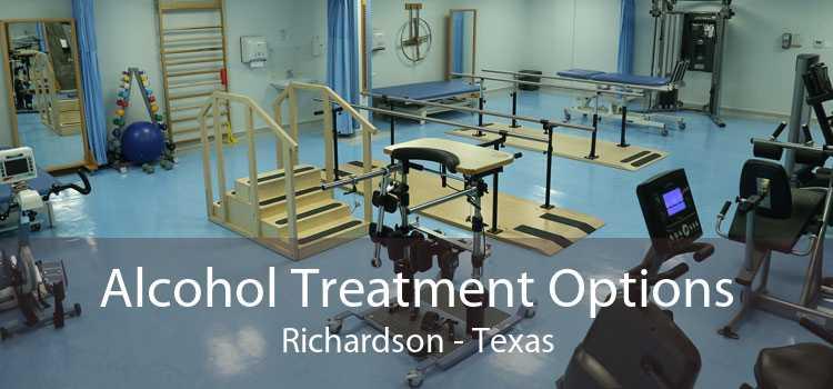 Alcohol Treatment Options Richardson - Texas