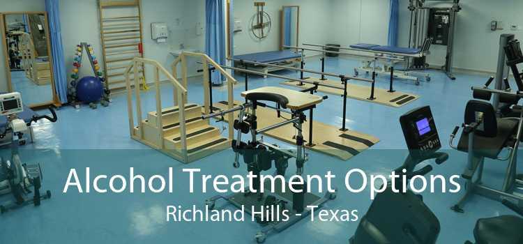 Alcohol Treatment Options Richland Hills - Texas