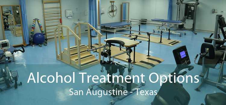 Alcohol Treatment Options San Augustine - Texas