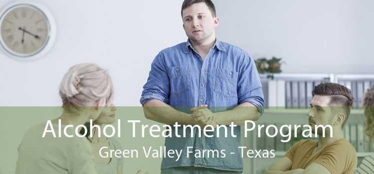 Alcohol Treatment Program Green Valley Farms - Texas