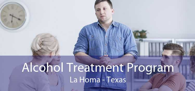Alcohol Treatment Program La Homa - Texas