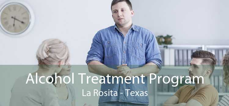 Alcohol Treatment Program La Rosita - Texas