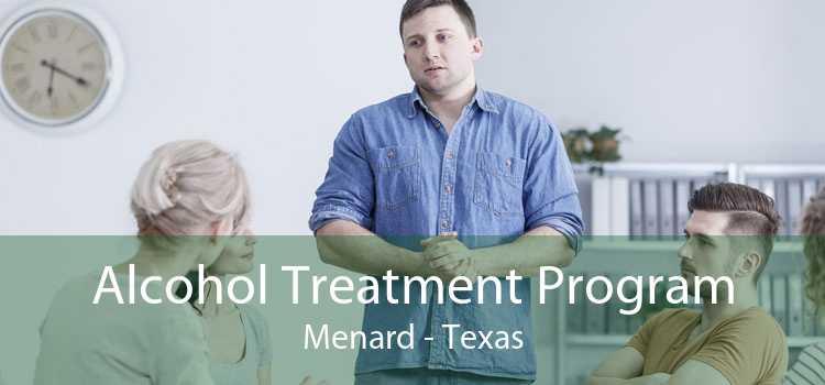 Alcohol Treatment Program Menard - Texas
