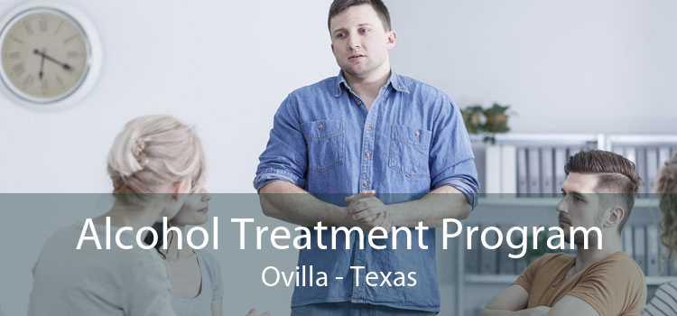 Alcohol Treatment Program Ovilla - Texas