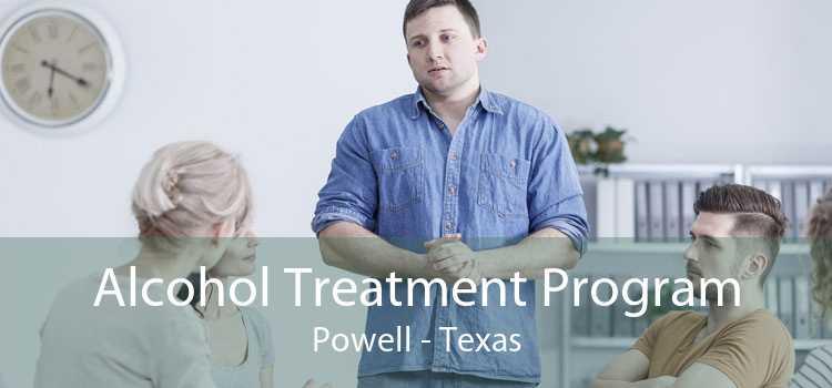 Alcohol Treatment Program Powell - Texas