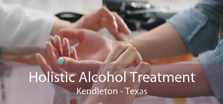 Holistic Alcohol Treatment Kendleton - Texas
