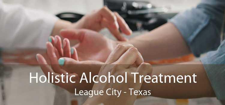 Holistic Alcohol Treatment League City - Texas