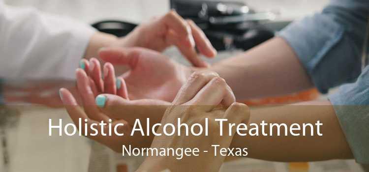 Holistic Alcohol Treatment Normangee - Texas