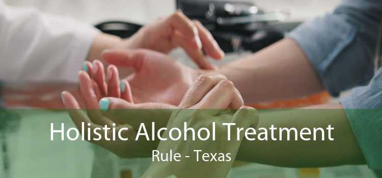 Holistic Alcohol Treatment Rule - Texas
