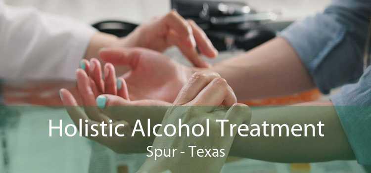 Holistic Alcohol Treatment Spur - Texas