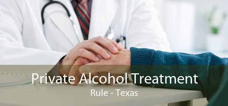 Private Alcohol Treatment Rule - Texas